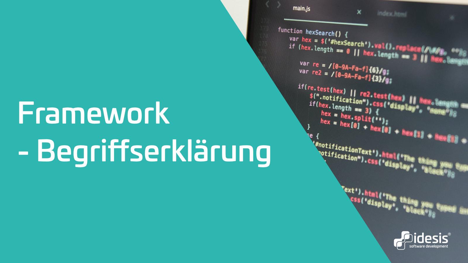 Ein Bildschirm auf dem Code zu sehen ist, neben dem Titel: Framework - Begriffserklärung